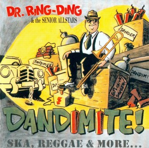 Dr. Ring-Ding & The Senior Allstars - Dandimite