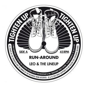 Leo & the Lineup - Run Around-Gotta Go