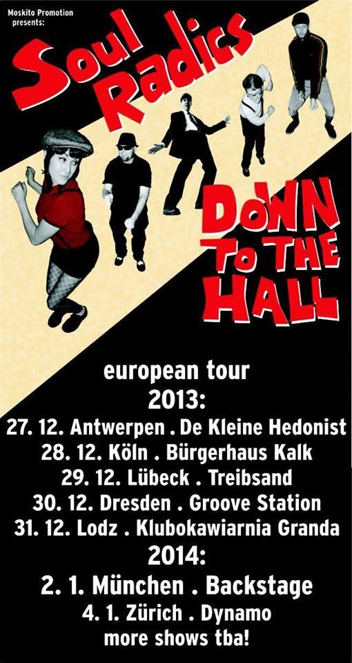Soul Radics - europe tour