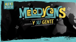 Melodycans_next_album