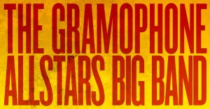 The Gramophone Allstars Big Band